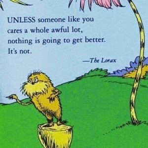 This image has an empty alt attribute; its file name is the-lorax-quote-300x300.jpg